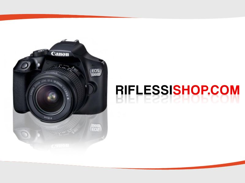 Offerta vendita fotocamera Canon Reflex 1300D - Promozione distribuzione fotocamera Canon 1300D